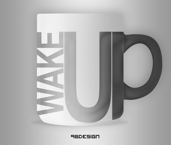 Wake up   cup design