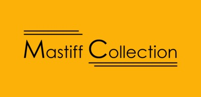 Mastiff collection